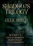 The Shadows Trilogy (Box Set: Edge of Shadows, Shadows Deep, Veiled Shadows) book summary, reviews and download