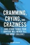Cramming, Crying, and Craziness book summary, reviews and downlod