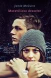 Maravilloso desastre (Beautiful 1) book summary, reviews and downlod