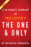 The One & Only by Emily Giffin - A 30-minute Summary book summary, reviews and downlod