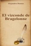 El vizconde de Bragelonne resumen del libro