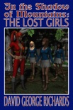 In the Shadow of Mountains: The Lost Girls book summary, reviews and download