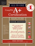 CompTIA A+ Certification All-in-One Exam Guide, Ninth Edition (Exams 220-901 & 220-902) book summary, reviews and downlod