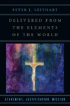 Delivered from the Elements of the World book summary, reviews and downlod