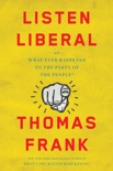 Listen, Liberal book summary, reviews and download