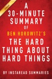 The Hard Thing About Hard Things by Ben Horowitz - A 30-minute Summary & Analysis book summary, reviews and downlod
