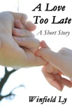 A Love Too Late book summary, reviews and download