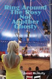 Ring Around The Rosy, Not Another Ghosty book summary, reviews and downlod