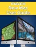 MacNN New Mac User Guide book summary, reviews and download