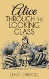 Alice Through the Looking Glass book summary, reviews and downlod
