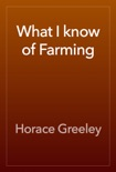What I know of Farming book summary, reviews and download
