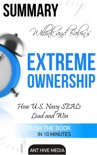 Jocko Willink and Leif Babin's Extreme Ownership: How U.S. Navy SEALs Lead and Win Summary book summary, reviews and downlod