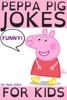 Peppa Pig Jokes For Kids book image