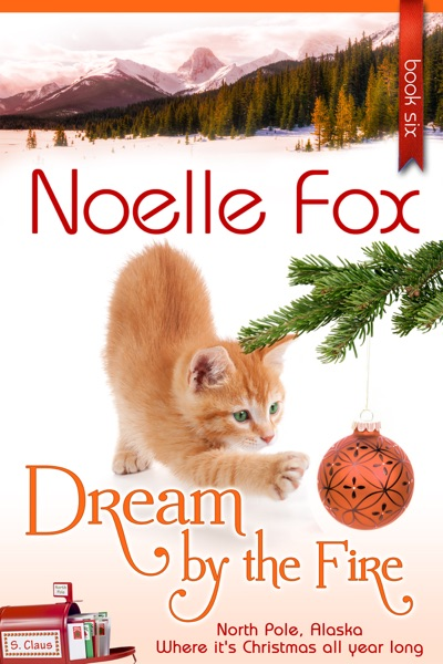 Dream by the Fire by Noelle Fox Book Summary, Reviews and E-Book Download