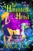 The Haunted Heist book image