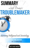 Leah Remini's Troublemaker Surviving Hollywood and Scientology Summary book summary, reviews and downlod