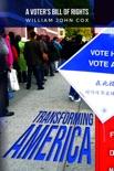 Transforming America: A Voters' Bill of Rights e-book