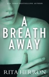 A Breath Away book summary, reviews and downlod