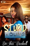Stupid Young book summary, reviews and download