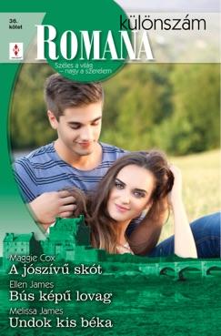 Romana különszám 36. kötet (A Jószívű skót, Bús képű lovag, Undok kis béka) E-Book Download