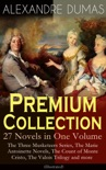ALEXANDRE DUMAS Premium Collection - 27 Novels in One Volume book summary, reviews and download