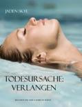 Todesursache: Verlangen (Buch #11 in der Serie Karibische Morde) book summary, reviews and downlod