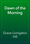 Dawn of the Morning book summary, reviews and download