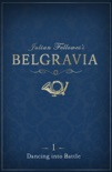 Julian Fellowes's Belgravia Episode 1 book summary, reviews and download