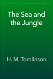 The Sea and the Jungle book summary, reviews and download