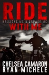 Ride with Me (A Hellions MC & Ravage MC Duel) book summary, reviews and downlod