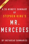 Mr. Mercedes by Stephen King - A 30-minute Summary book summary, reviews and downlod