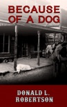 Because of a Dog: A Western Short Story book summary, reviews and download