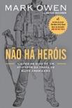 Não há heróis book summary, reviews and downlod