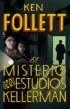 El misterio de los estudios Kellerman resumen del libro