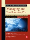 Mike Meyers' CompTIA A+ Guide to Managing and Troubleshooting PCs Lab Manual, Fifth Edition (Exams 220-901 & 220-902) book summary, reviews and downlod