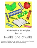 Alphabetical Principles Hunks and Chunks Part 4 book summary, reviews and download