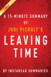 Leaving Time by Jodi Picoult - A 15-minute Summary book summary, reviews and downlod