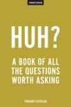 Huh? book summary, reviews and downlod
