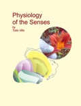 Physiology of the Senses book summary, reviews and download