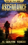 Rise of Man Book 1: Ascendance book summary, reviews and download