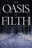 The Oasis of Filth - Part 1 book summary, reviews and download