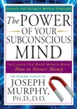 The Power of Your Subconscious Mind book summary, reviews and download