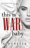 This is War, Baby