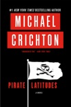 Pirate Latitudes book summary, reviews and download