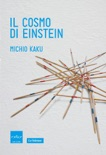 Il cosmo di Einstein book summary, reviews and downlod
