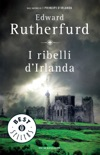 I ribelli d'Irlanda book summary, reviews and downlod