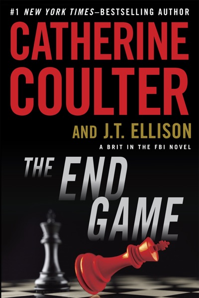 The End Game by Catherine Coulter & J. T. Ellison Book Summary, Reviews and E-Book Download