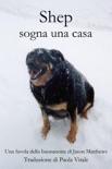 Shep Sogna Una Casa book summary, reviews and downlod
