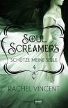 Soul Screamers 4: Schütze meine Seele book summary, reviews and downlod