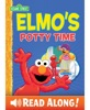 Elmo's Potty Time (Sesame Street Series) book image